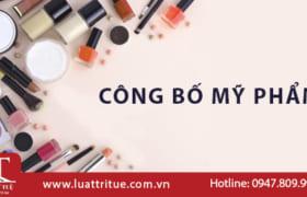 Thủ tục công bố mỹ phẩm, lưu hành mỹ phẩm tại Việt Nam