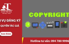 Dịch vụ đăng ký bản quyền tác giả tại Công ty Luật Trí Tuệ
