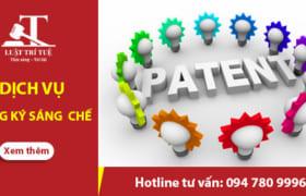 Dịch vụ đăng ký sáng chế uy tín, nhanh chóng, giá tốt nhất